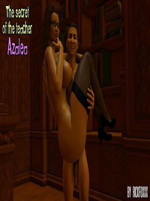 Secret of Teacher Azalea- Rickfoxxx 3D Porn Comics